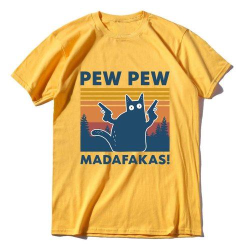 Pew Pew Madafakas 100% Cotton Novelty T-Shirt